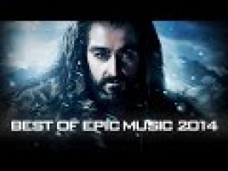 Epic Hits | The Best of Epic Music 2014 - 1-Hour Full Cinematic - Epic Music Vn