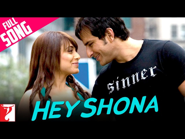 Hey Shona - Full Song   Ta Ra Rum Pum   Saif Ali Khan   Rani Mukerji   Shaan   Sunidhi Chauhan