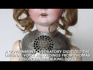 Edison's talking dolls: child's toy or stuff of nightmares| History Porn