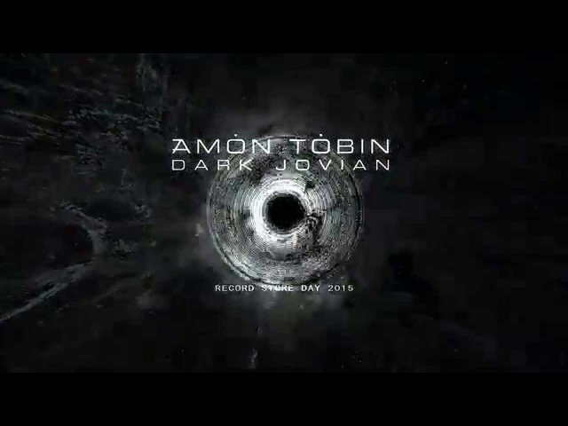 Amon Tobin - Dark Jovian Edit