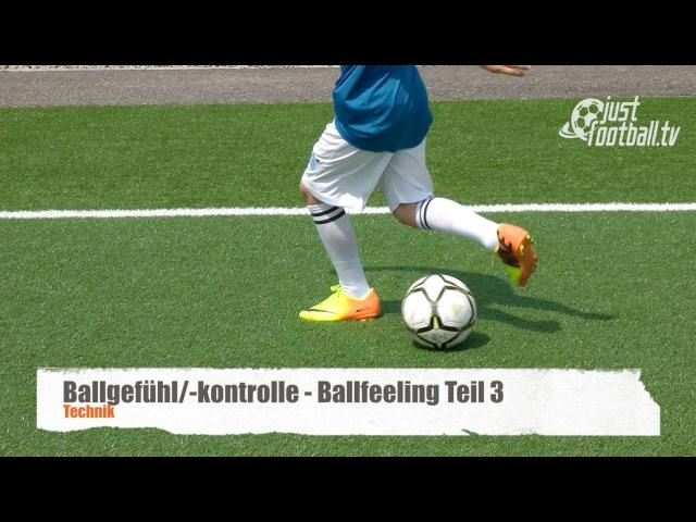 Fussballtraining Ballfeeling Teil 3 Ballkontrolle Technik