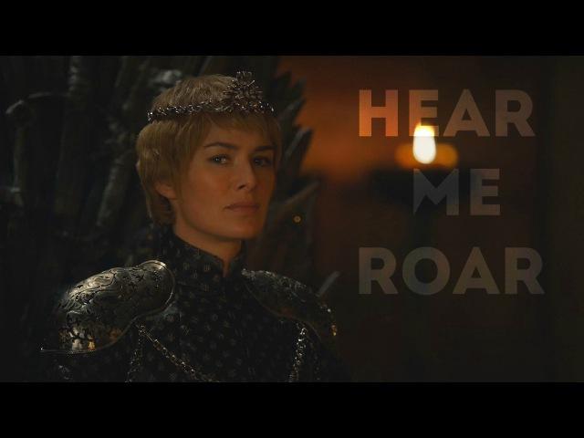 GoT Cersei Lannister Hear me roar