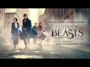OFFICIAL: The Obscurus / Rooftop Chase - Fantastic Beasts Soundtrack