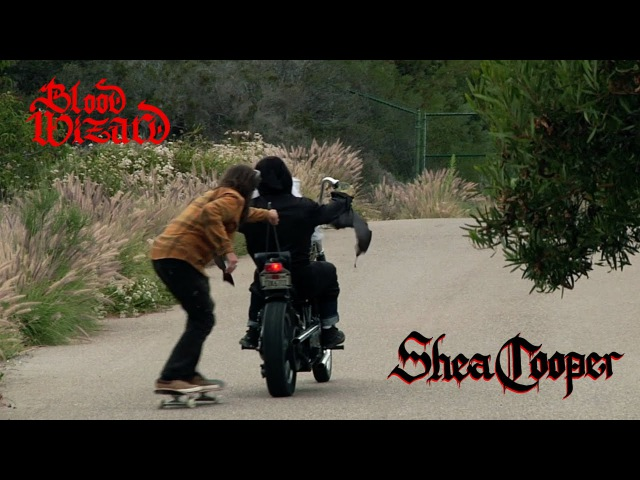 Blood Wizard introduces Shea Cooper