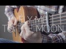 Fly Me To The Moon - Frank Sinatra - Fingerstyle Guitar Cover by James Bartholomew