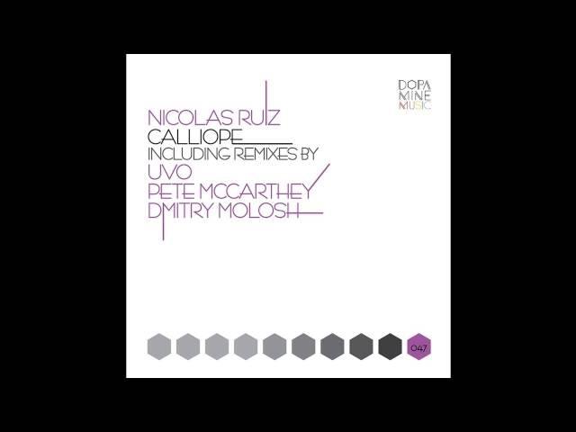 Nicolas Ruiz Calliope Uvo Remix Dopamine Music