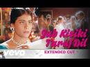 Pyaar To Hona Hi Tha Jab Kisiki Taraf Dil Video Kajol Ajay