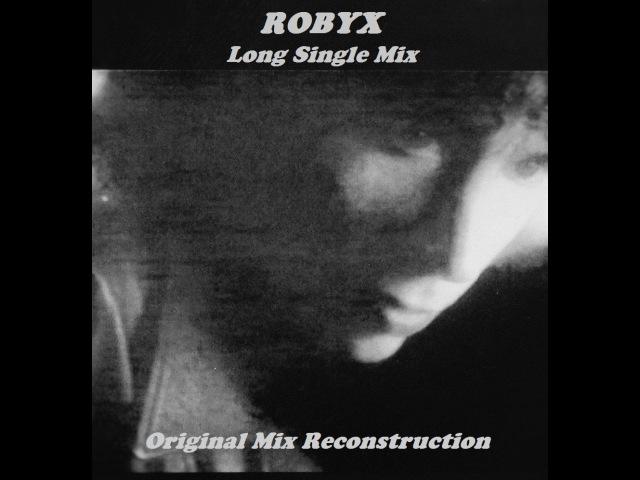 Robyx Party (Long Single Mix 1990 Mix part 1)