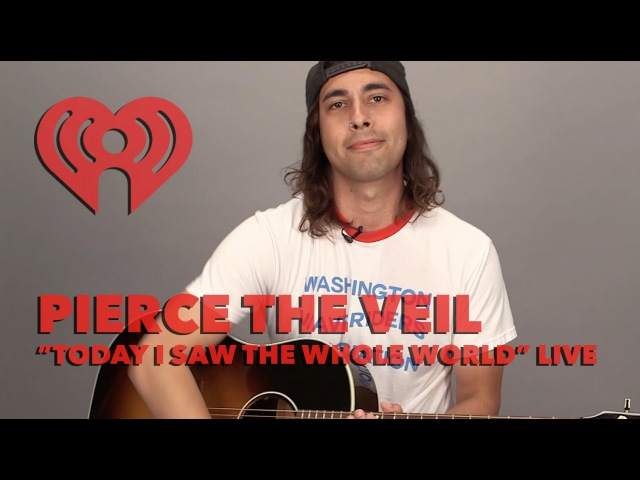Pierce The Veil - Today I Saw The Whole World (Acoustic) | iHeartRadio Live