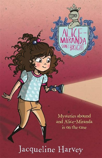 Jacqueline Harvey - Alice-Miranda Shines Bright (Alice-Miranda 08)