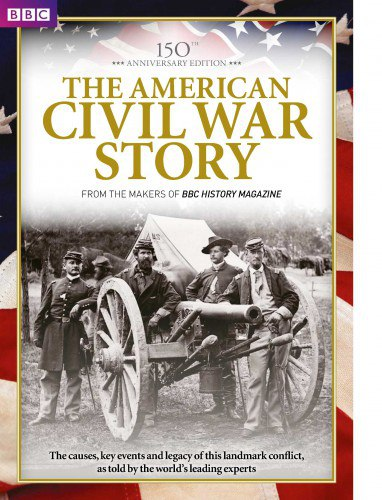 BBC History Magazine The American Civil War Story