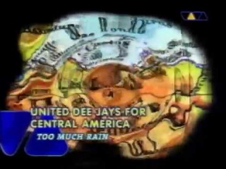 United Dee Jays for Central America - Too much rain (HQ VHS Rip)