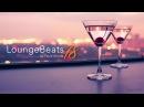 Lounge Beats 18 by DJ Paulo Arruda Deep Jazzy House Music Soulful
