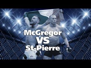 McGregor VS St-Pierre ТОП 5 причин провести бой