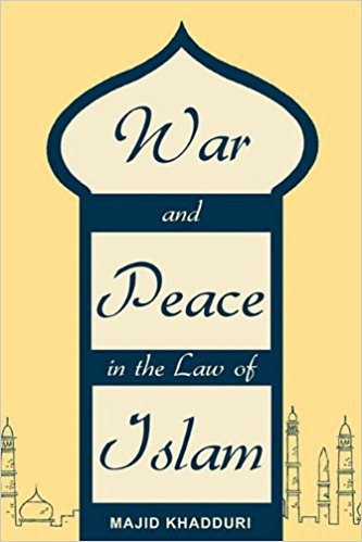 khadduri-majid-war-and-peace-in-islam