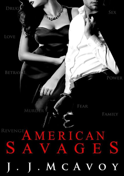 American Savages (Ruthless People #3)