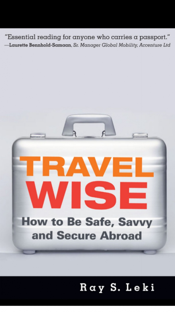 Travel Wise How to Be Safe, Savvy