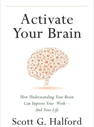 Activate Your Brain - How Understanding Your Brain