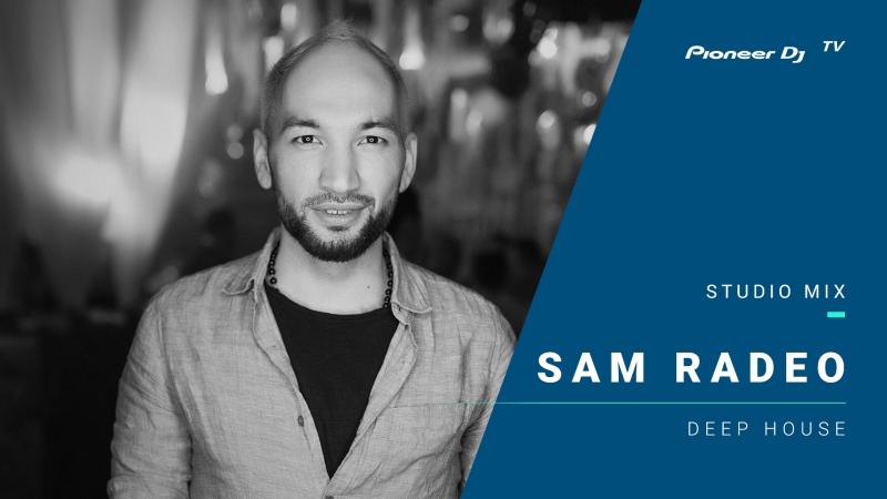 Sam Radeo deep house @ Pioneer DJ TV Moscow