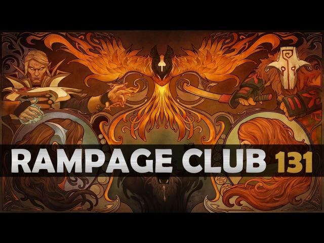 DOTA 2 - Rampage Club! - EP131
