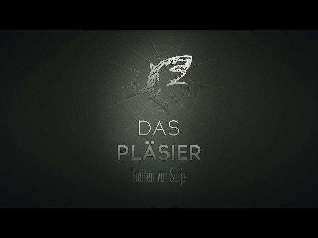 Freiherr von Sorje Das Pläsier