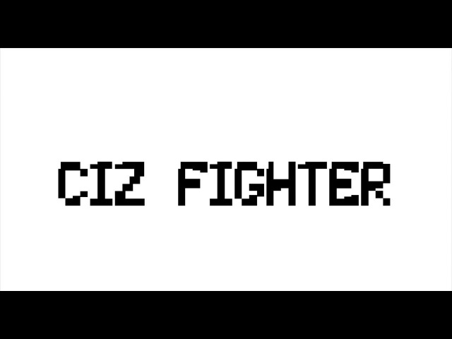 Ciz Fighter Trailer