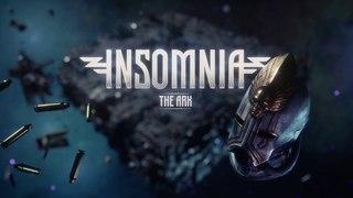 INSOMNIA: The Ark - Official Teaser Trailer
