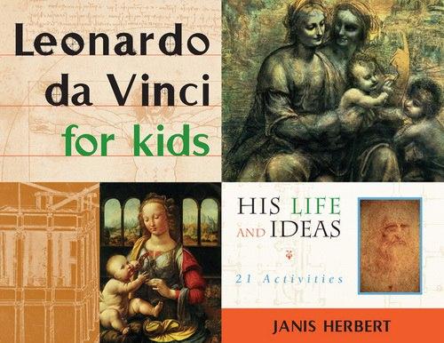 Janis Herbert - Leonardo da Vinci for Kids - 1998