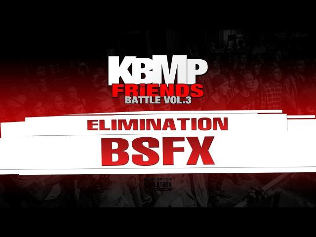 BSFX ELIMINATION KBMP BEATBOX BATTLE 2017