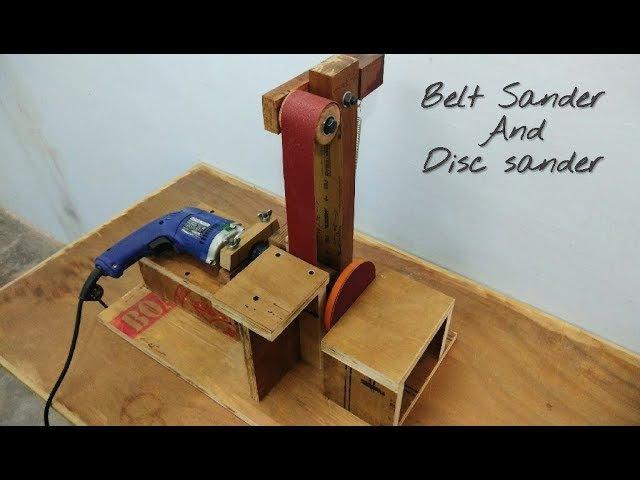 Making A Belt Sander And Disc Sander Make a Belt Sander Using Drill