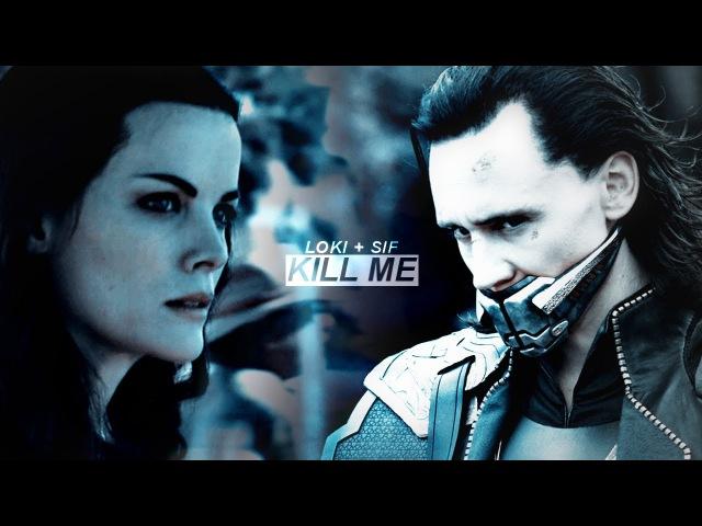 Loki sif || kill me now