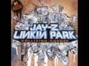 Linkin Park/Jay-z | Numb Encore | Uncensored W/Lyrics