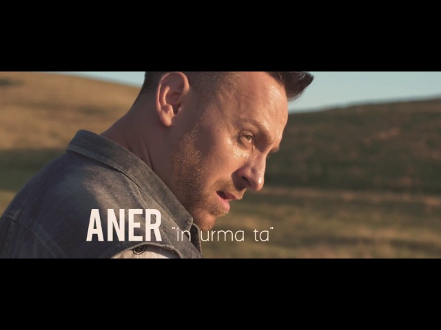 ANER IN URMA TA Official video