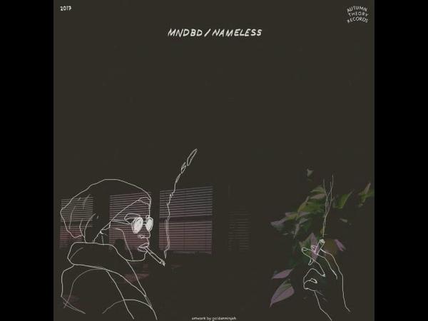 Mndbd - Nameless [Full Album]