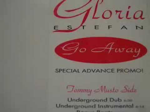 Gloria Estefan - Go Away (Tommy Musto Dub)