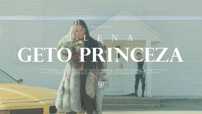 Elena Geto Princeza Official Video 2018