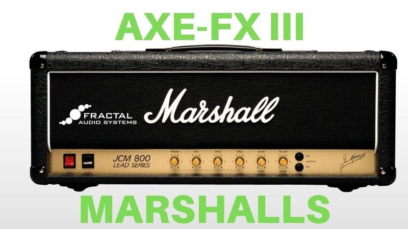 Axe-Fx III Marshall Models - Part III - JCM800