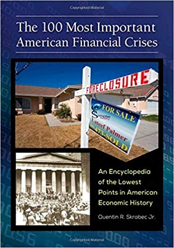 The 100 Most Important American Financial Crises