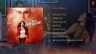 Tera Intezaar Full Album | Audio Jukebox | Sunny Leone | Arbaaz Khan_1080p_HD