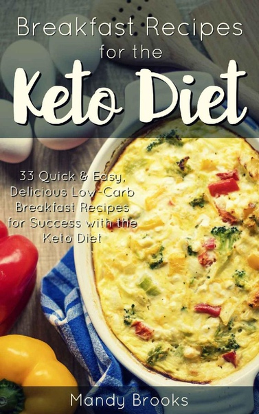 Breakfast Recipes for the Ketog - Mandy Brooks
