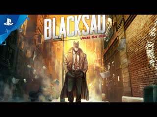 Blacksad under the skin story trailer ps4