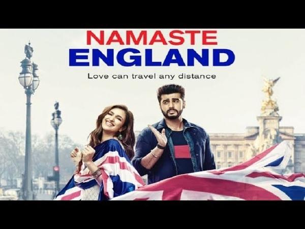 Namastey England Official Trailer 2 2018 Arjun Kapoor Parineeti Chopra