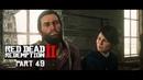 RED DEAD REDEMPTION 2 Walkthrough Gameplay Part 49 SIMPLE PLEASURES PS4
