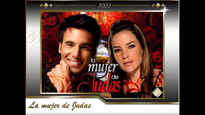 La mujer de Judas RCTV in 2002 Жена Иуды Me huele a soledad MDO
