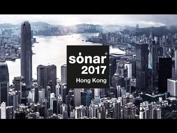 Sonar Festival HongKong 2017 - First Edition [FYW]