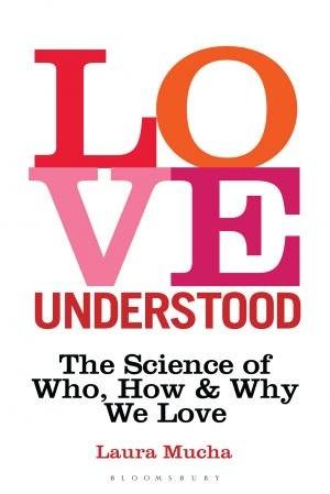 Love Understood - Laura Mucha