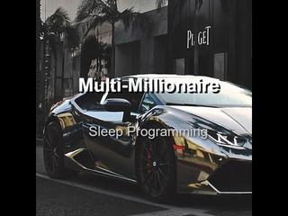 Multi-Millionaire Mindset!  ❤ Attract Incredible Wealth & Abundance In Your Sleep!  ❤