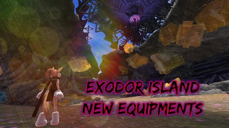 [ KTERA ] New Equipments Exodor Island!