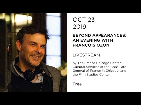 "10 23 19 François Ozon Beyond Appearances An Evening with François Ozon"" Livestream"