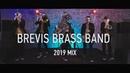 Brevis Brass Band 2019 mix